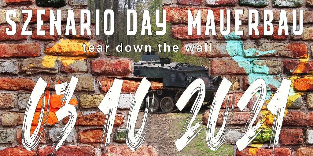Szenario Day-Mauerbau(eigene Ausrüstung)